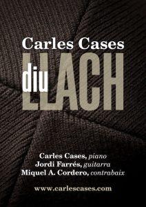 Carles Cases - Diu Llach - Póster