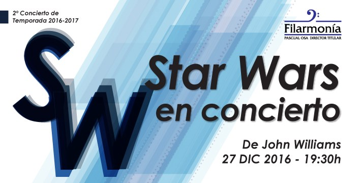 Filarmonia Orchestra - Star Wars in concert - Sold Out! - Banner
