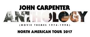 John Carpenter - Anthology Tour