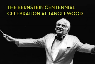 The Bernstein Centennial Celebration at Tanglewood 2018