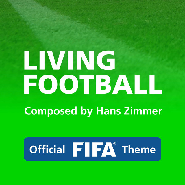 Theme Living Football By Hans Zimmer And Lorne Balfe For