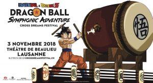 Cross Dreams Festival 2018 - Dragon Ball Symphonic Adventure