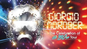 Giorgio Moroder: 'The Celebration of the 80s - Tour 2019' - Europa - Banner