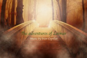 Iván Capillas - The Adventures of Laimar