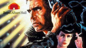 Films in Concert 2019 - Royal Albert Hall - Blade Runner Live