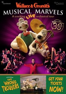Wallace & Gromit's Musical Marvels - Tour 2019 - Poster