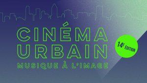 Cinéma Urbain 2019