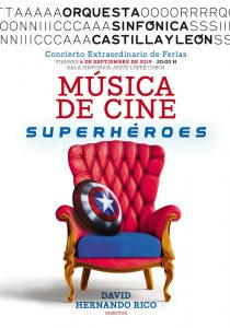 Concert 'Film Music - Heroes and Superheroes' with the OSCyL and David Hernando Rico - Poster