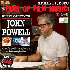 Fans of Film Music 2020 - 10º aniversario - John Powell