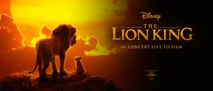 The Lion King (2019) in Concert - Live-to-Film - Banner
