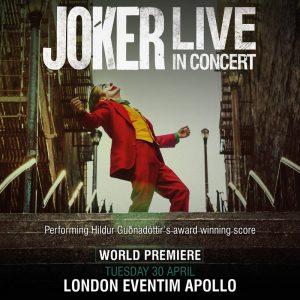 'Joker - Live in Concert' - Estreno mundial y gira