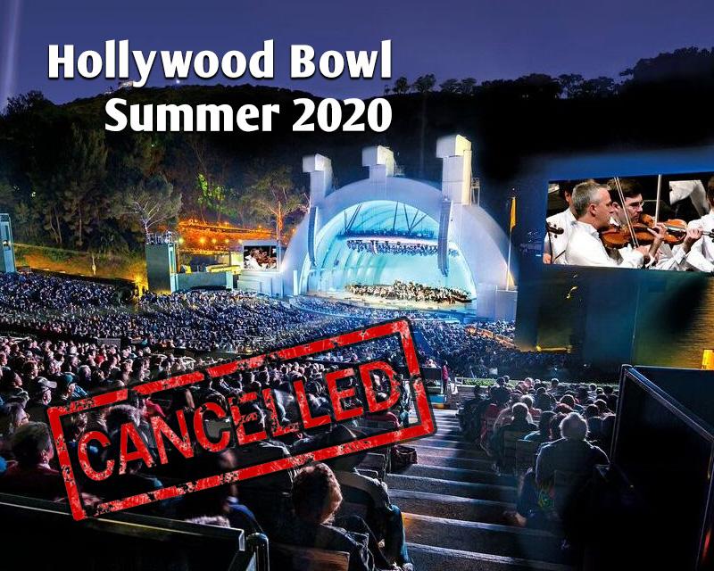 Hollywood Bowl Calendar 2022.Hollywood Bowl Summer Season 2020 Cancelled Soundtrackfest