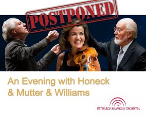 Concert 'An Evening with Honeck & Mutter & Williams' in Pittsburgh [POSTPONED]