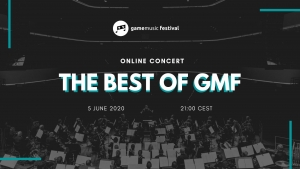 The best of Game Music Festival - Free Online concert