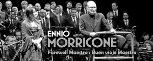 Ennio Morricone - Farewell Maestro - Buen Viaje Maestro