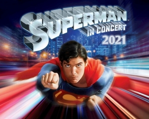 Superman in Concert - World premiere in 2021