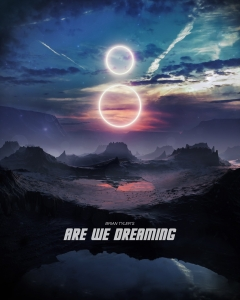 Brian Tyler - Are We Dreaming - Poster