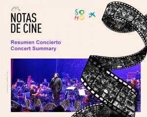 Conciertos 'Notas de Cine' - Resumen