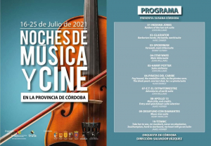 Music and Film Nights in the Province of Cordoba 2021 - Summary - Program