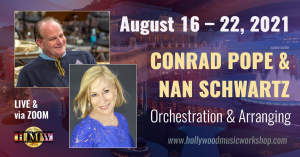 August 16-22 - Conrad Pope and Nan Schwartz - Orchestration and Arranging [LIVE IN BADEN / ZOOM]