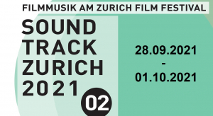 Soundtrack_Zurich 2021 - 2nd edition - Dates announced